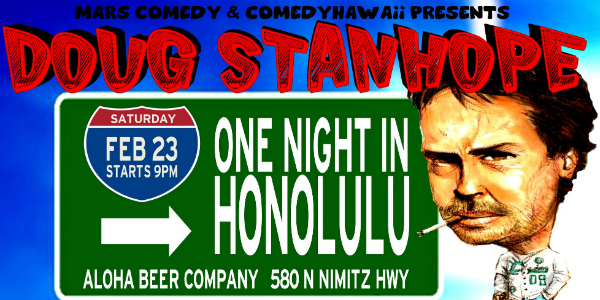 Stanhope live one night in Honolulu!