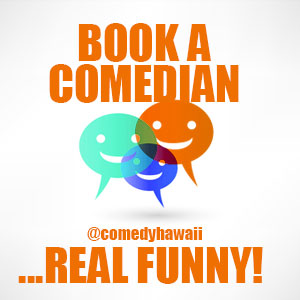 Book A Comedian in Hawaii